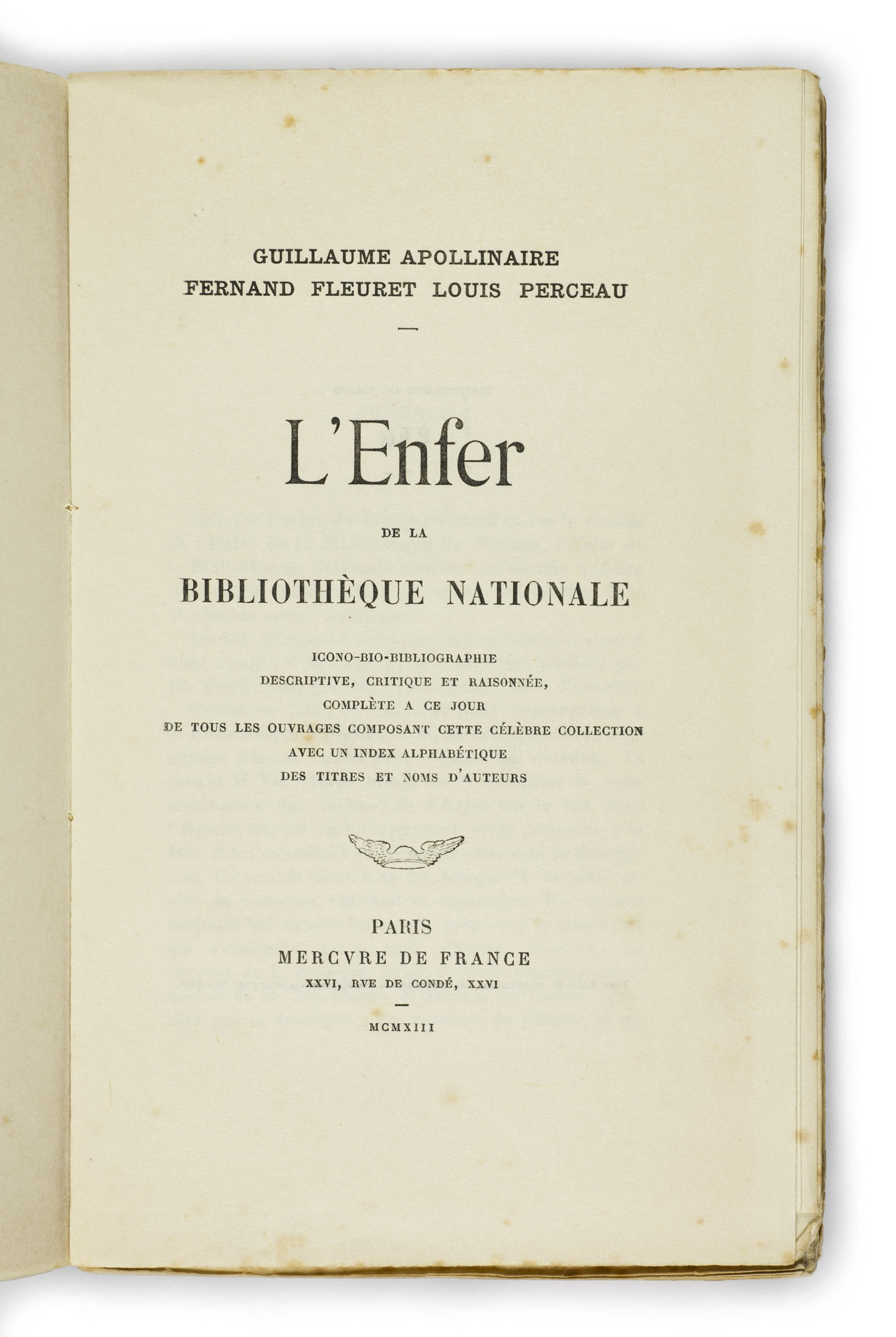 <em>Les Onze Mille Verges</em> (1907?) and <em>L'Enfer de la Bibliothèque nationale</em> (1913) by Guillaume Apollinaire