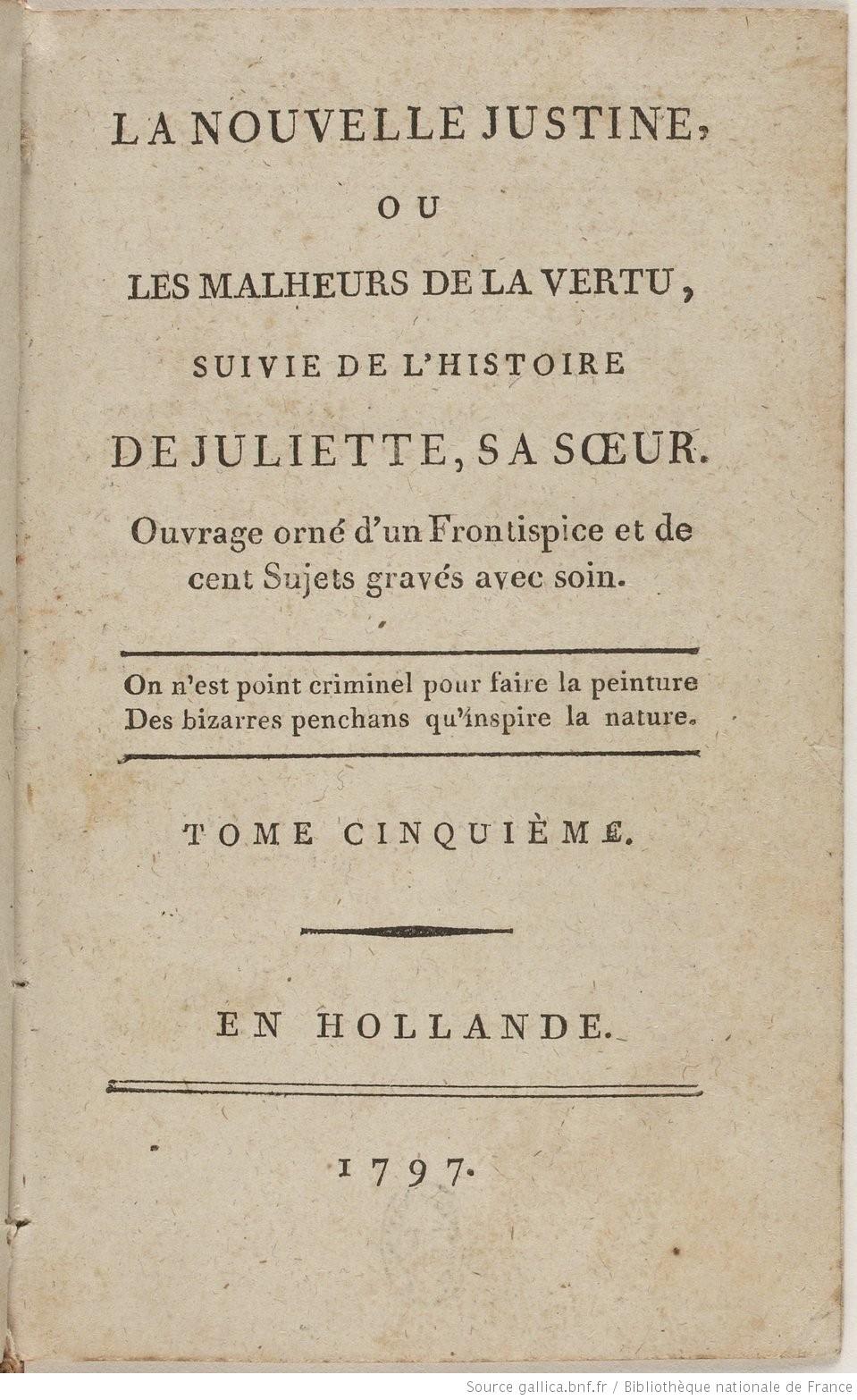 <em>Histoire de Juliette, ou les Prospérités du vice / The Story of Juliette, or Vice Amply Rewarded by Sade</em> (1800)